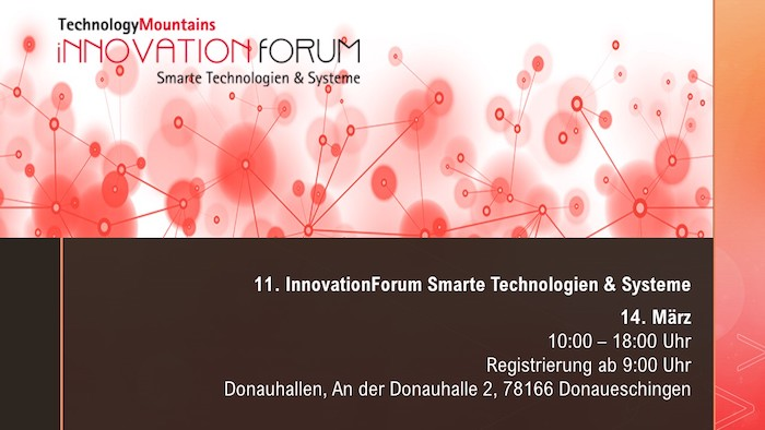 14.03.2019  11. Innovation Forum für Smarte Technologien & Systeme