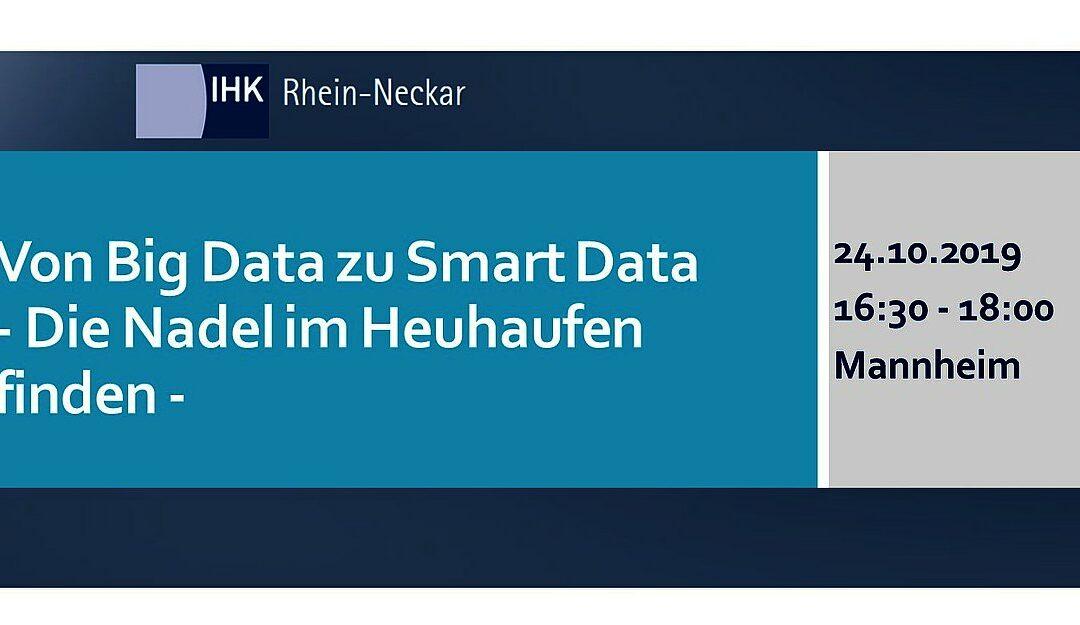 24.10.2019  Von Big Data zu Smart Data – Die Nadel im Heuhaufen finden