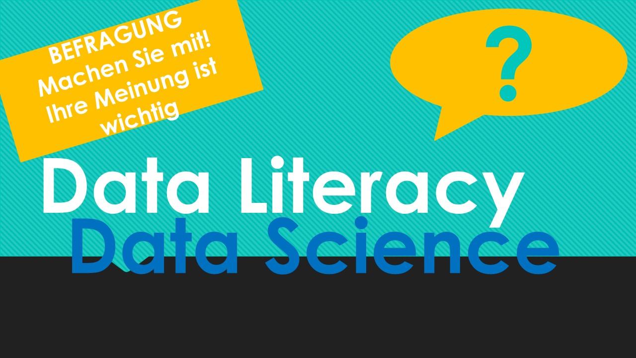 30.10.2019   Umfrage – Data Literacy und Data Science für den Mittelstand