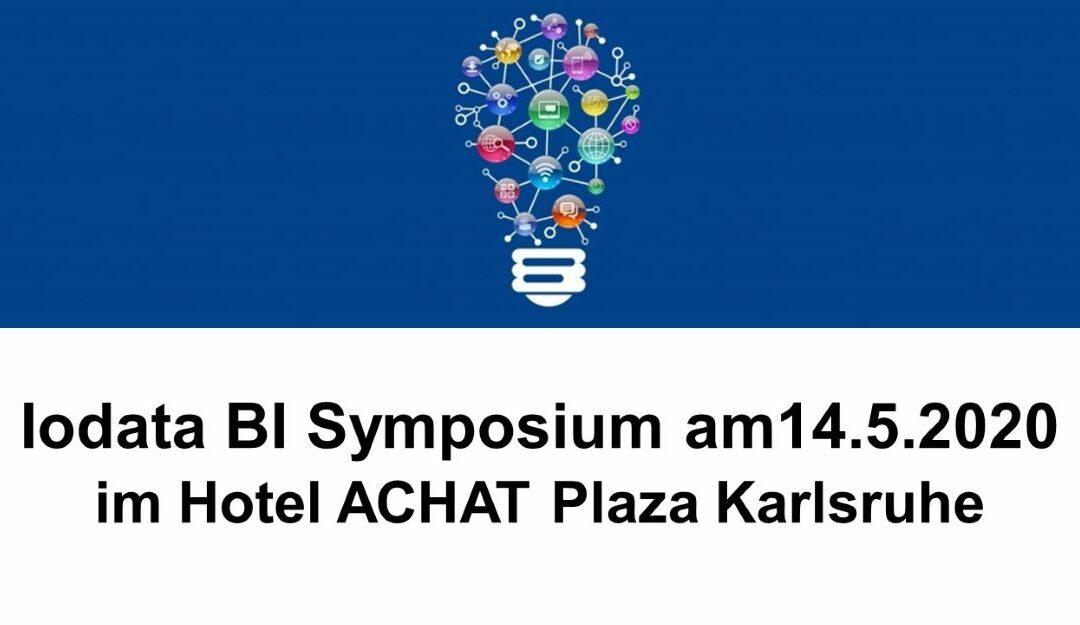 14.05.2020   Iodata BI Symposium am 14.5.2020 im Hotel ACHAT Plaza Karlsruhe