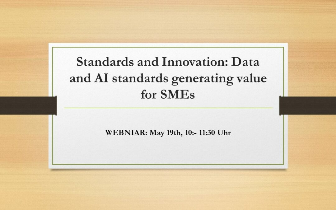 19.05.2020 Standards and Innovation: Data and AI standards generating value for SMEs
