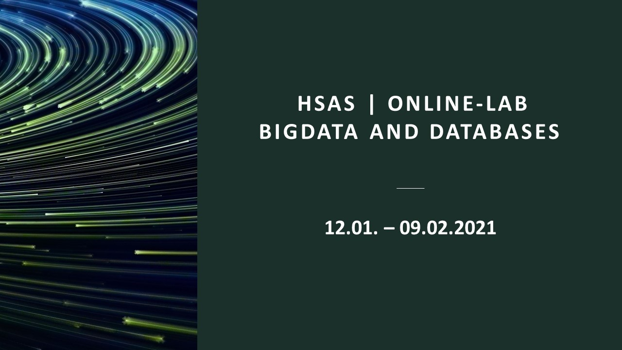 12.01.2021   HSAS | Online-Lab BigData and Databases