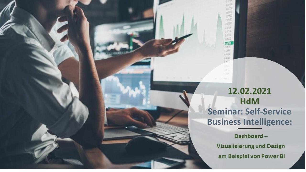 Seminar: Self-Service Business Intelligence: Dashboard – Visualisierung und Design am Beispiel von Power BI