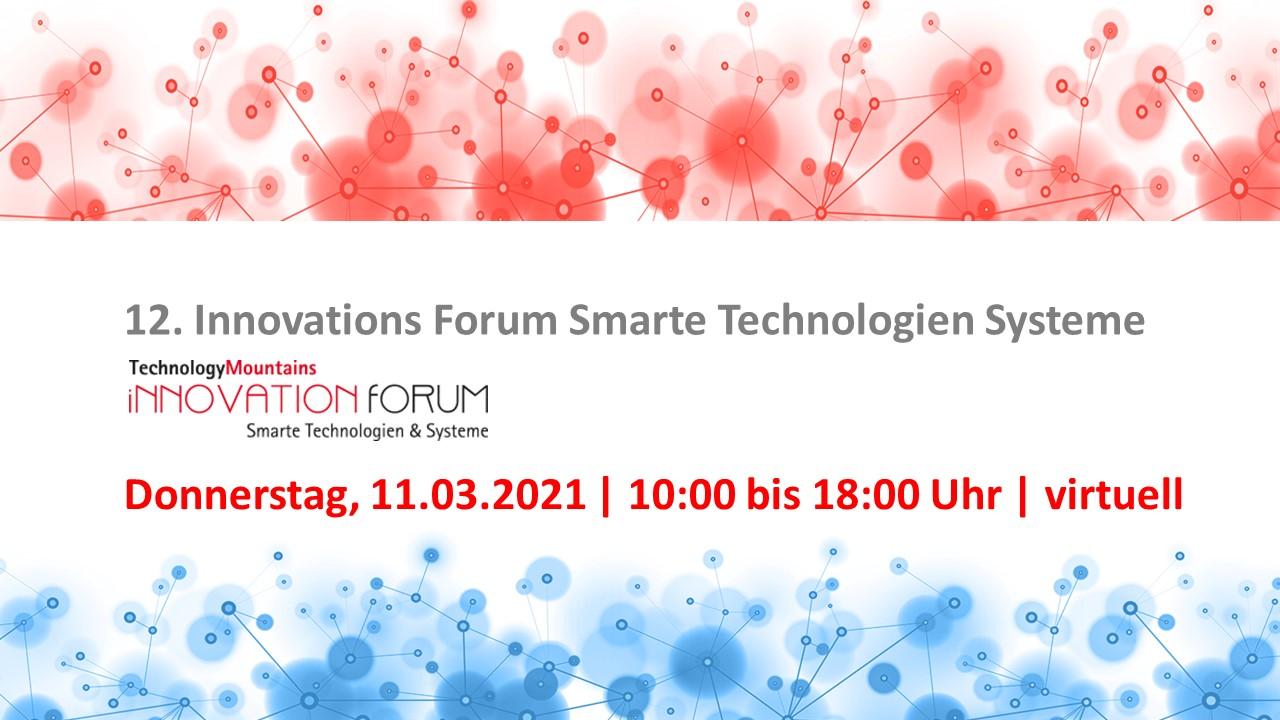 12. InnovationForum Smarte Technologien & System
