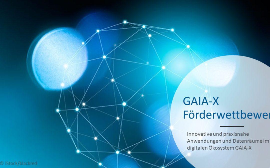GAIA-X-Förderwettbewerb – Innovative und praxisnahe Anwendungen und Datenräume im digitalen Ökosystem GAIA-X