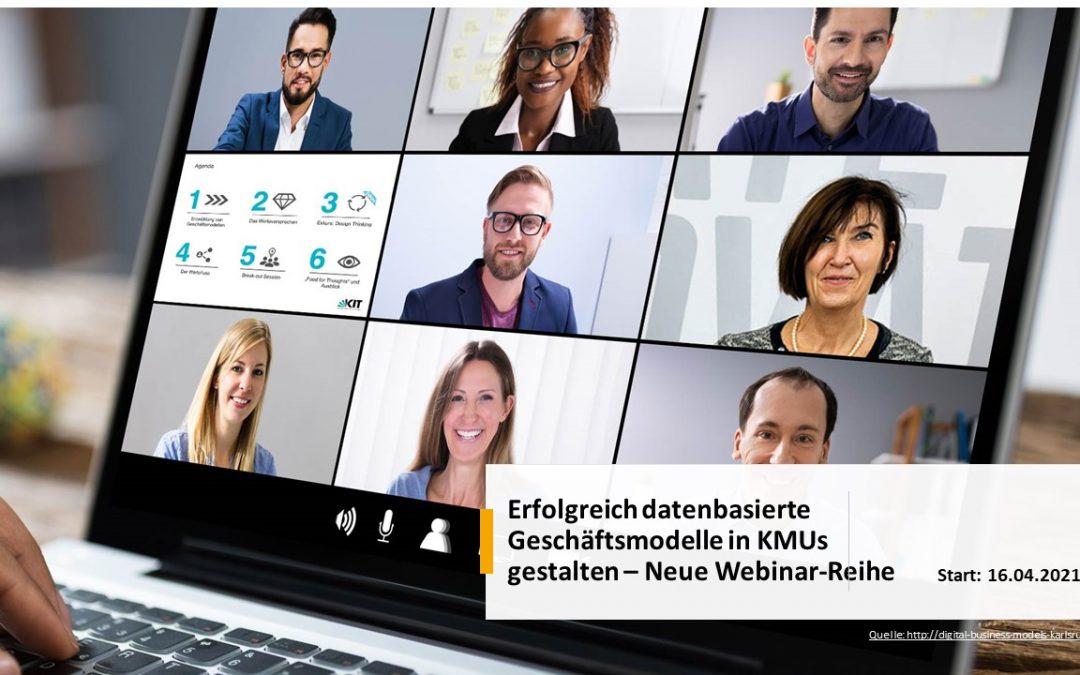 Erfolgreich datenbasierte Geschäftsmodelle in KMUs gestalten – Neue Webinar-Reihe