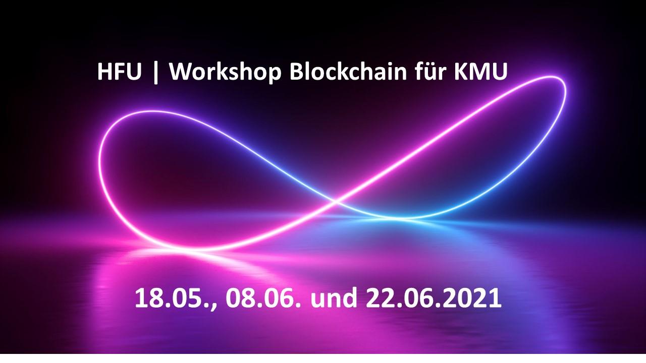 Kostenloser Workshop- Einsatz von Blockchain im Unternehmen praxisnah kennen lernen.