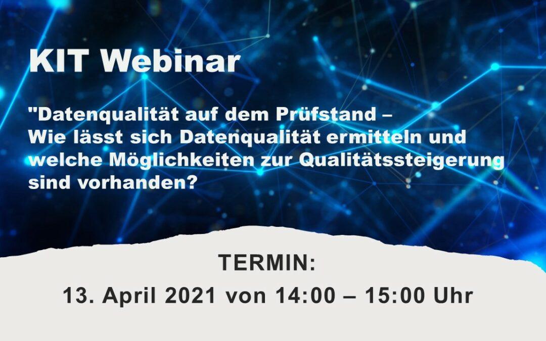 """KIT Webinar """"Datenqualität auf dem Prüfstand – Wie lässt sich Datenqualität ermitteln und welche Möglichkeiten zur Qualitätssteigerung sind vorhanden?"""""""