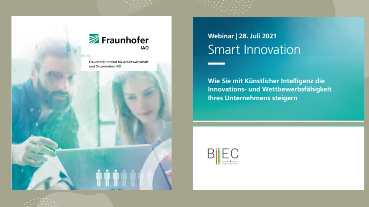Webinar: Smart Innovation Wie Sie mit Künstlicher Intelligenz die Innovations- und Wettbewerbsfähigkeit Ihres Unternehmens steigern
