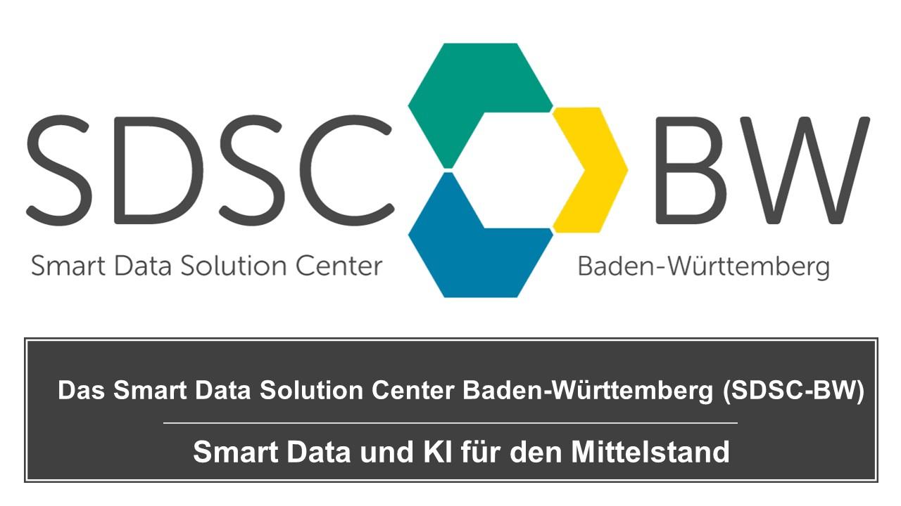 Lesen Sie den neuen Blogbeitrag: Das Smart Data Solution Center Baden-Württemberg (SDSC-BW) – Smart Data und KI für den Mittelstand